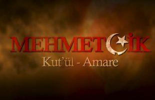 Mehmetçik Kut'ül Amare