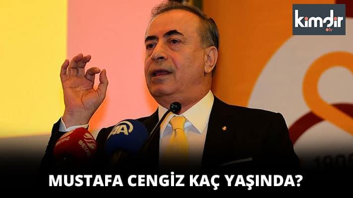 Mustafa Cengiz Kaç Yaşında?